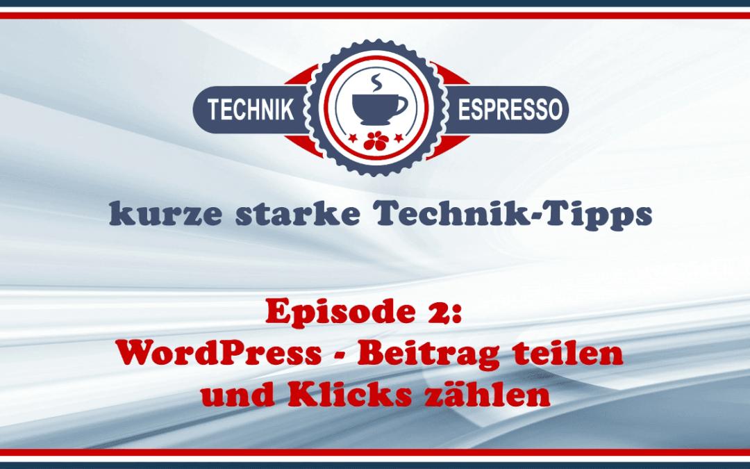 WordPress-Beitrag teilen und Klicks zählen